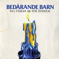 Jag Tänker Be För Sverige (CD-singel)