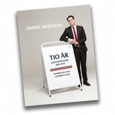 Jimmie Åkesson - Tio år som partiledare 2005-2015